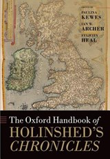 The Oxford Handbook of Holinshed's Chronicles |  |