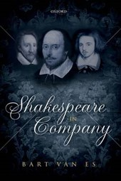 Shakespeare in Company | Bart Van Es |