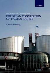 Cases, Materials, and Commentary on the European Convention