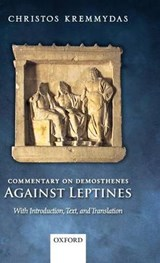 Commentary on Demosthenes Against Leptines | Christos Kremmydas |
