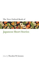 Oxford Book of Japanese Short Stories | Theodore W Goossen |