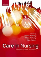 Care in nursing | Wilfred McSherry |