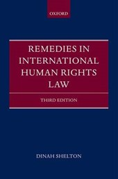 Remedies in International Human Rights Law | Dinah Shelton |