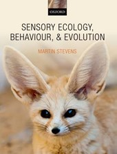 Sensory Ecology, Behaviour, and Evolution | Martin Stevens |