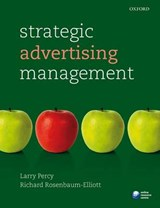 Strategic Advertising Management | Percy, Larry ; Rosenbaum-elliott, Richard |