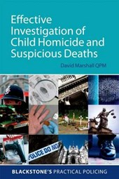 Effective Investigation of Child Homicide and Suspicious Dea