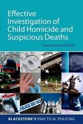 Effective Investigation of Child Homicide and Suspicious Dea