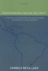 Reassembling Social Security | Carmelo Mesa-Lago |