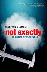 Not Exactly | Kees Van Deemter |