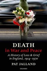 Death in War and Peace | Pat Jalland |