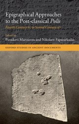 Epigraphical Approaches to the Post-Classical Polis |  |