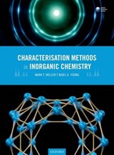 Characterisation Methods in Inorganic Chemistry | Mark T. Weller |