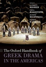 The Oxford Handbook of Greek Drama in the Americas |  |