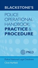 Blackstone's Police Operational Handbook: Practice and Proce | Clive Harfield |