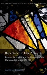 Repentance in Late Antiquity | Alexis Torrance |