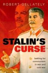 Stalin's Curse | Robert Gellately |