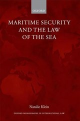 Maritime Security and the Law of the Sea | Natalie Klein |
