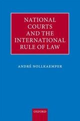 National Courts and the International Rule of Law | Andre Nollkaemper |