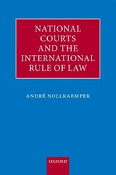 National Courts and the International Rule of Law |  |