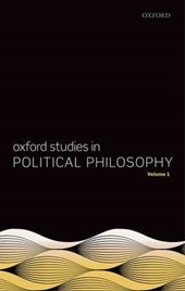 Oxford Studies in Political Philosophy, Volume