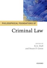 Philosophical Foundations of Criminal Law | Ra Duff |