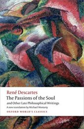 Passions of the Soul and Other Late Philosophical Writings | René Descartes |