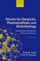 Patents for Chemicals, Pharmaceuticals, and Biotechnology | Philip W. Grubb |