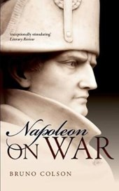 Napoleon: On War | Bruno Colson |