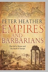 Empires and Barbarians | Peter Heather |