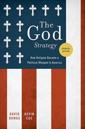 The God Strategy | Domke, David; Coe, Kevin |