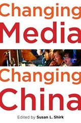 Changing Media, Changing China | Susan L. Shirk |