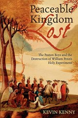 Peaceable Kingdom Lost | Kevin Kenny |