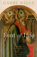 Font of Life | Garry Wills |