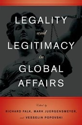 Legality and Legitimacy in Global Affairs