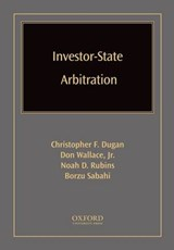 Investor-State Arbitration | Christopher F. Dugan |