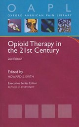 Opioid Therapy in the 21st Century | Howard S. Smith |