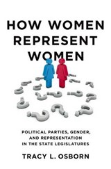 How Women Represent Women | Tracy L. Osborn |