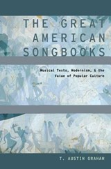 The Great American Songbooks | T. Austin Graham |
