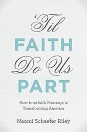 Til Faith Do Us Part