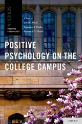 Positive Psychology on the College Campus | John C. Wade |