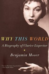 Why This World | Benjamin Moser |