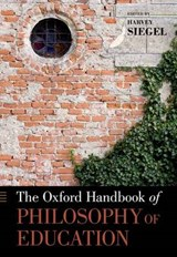 The Oxford Handbook of Philosophy of Education | Harvey Siegel |