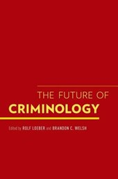 The Future of Criminology