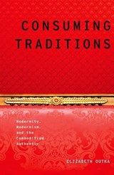 Consuming Traditions | Elizabeth Outka |