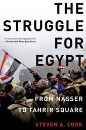 The Struggle for Egypt | Steven A. Cook |
