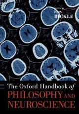 The Oxford Handbook of Philosophy and Neuroscience | auteur onbekend |