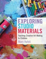 Exploring Studio Materials | Mary Hafeli |