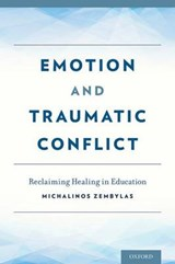 Emotion and Traumatic Conflict | Michalinos Zembylas |