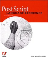PostScript Language Reference [With Contains the Entire Text in PDF...] | Adobe Systems Inc |