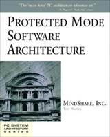 Protected Mode Software Architecture | Tom Shanley |